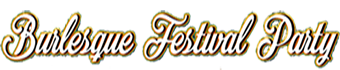 burlesquefestivalparty